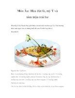 Món Âu: Hàu đút lò, mỳ Ý và tôm trộn trái bơ pptx