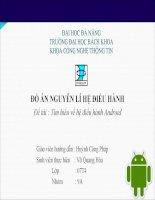 Đồ án nguyên lý hệ điều hành Đề tài : Tìm hiểu về hệ điều hành Android pps
