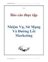 Báo cáo thực tập: Nhiệm Vụ, Sứ Mạng Và Đường Lối Marketing ppt