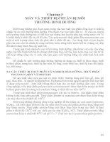 Chương 5 MÁY VÀ THIẾT BỊ CHUẨN BỊ MÔI TRƯỜNG DINH DƯỠNG docx