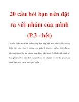 20 câu hỏi bạn nên đặt ra với nhóm của mình (P.3 - hết) pdf