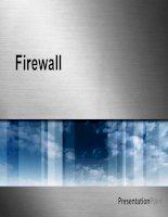 Đồ án an toàn và bảo mật mạng hệ thống tường lửa   firewall