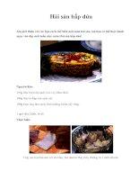 Hải sản hấp dứa Xin giới thiệu với các bạn cách chế biến một món hải doc