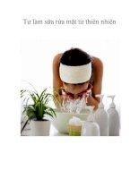 Tự làm sữa rửa mặt từ thiên nhiên potx