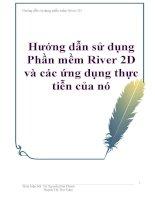 Hướng dẫn sử dụng Phần mềm River2D và các ứng dụng thực tiễn của nó pps