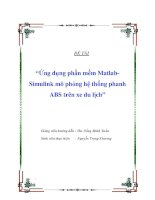 """Đề tài """"Ứng dụng phần mềm Matlab-Simulink mô phỏng hệ thống phanh ABS trên xe du lịch"""" potx"""