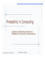 LECTURE 5: MORE APPLICATIONS WITH PROBABILISTIC ANALYSIS, BINS AND BALLS ppsx