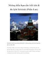 Những điều bạn cần biết khi đi du lịch Helsinki (Phần Lan) doc