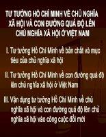 Tư tưởng Hồ Chí Minh về chủ nghĩa xã hội và con đướng quá độ đi lên chủ nghĩa xã hội ở Việt Nam ppt