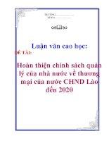 Luận văn cao học: Hoàn thiện chính sách quản lý của nhà nước về thương mại của nước CHND Lào đến 2020 docx