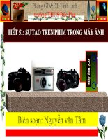 Tiet 51-Bai 47 Su tao anh tren phim trong may anh