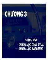bài giảng chiến lược marketing - chương 3 hoạch định chiến lược công ty và chiến lược marketing