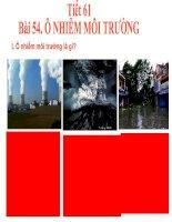 tiết 61. bài 54.ô nhiễm môi trường