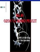 Bài 40: Ozon va Hidro peoxit