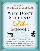 why dont students like school   willingham daniel t