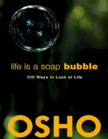 Life Is A Soap Bubble: 100 Ways To Look At Life By Osho