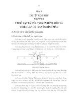 CƠ SỞ VẬT LÝ CỦA TRUYỀN HÌNH MÀU VÀ THIẾT LẬP HỆ TRUYỀN HÌNH MÀU pdf