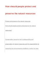 How should people protect andpreserve the natural resources pps