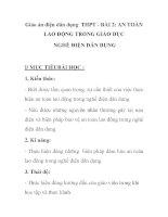 Giáo án điện dân dụng THPT - BÀI 2: AN TOÀN LAO ĐỘNG TRONG GIÁO DỤC NGHỀ ĐIỆN DÂN DỤNG potx