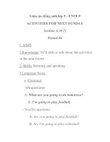 Giáo án tiếng anh lớp 5 - UNIT 9 ACTIVITIES FOR NEXT SUNDAY Section A (4-7) Period 44 docx