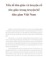 Yếu tố tôn giáo và truyện cổ tôn giáo trong truyện kể dân gian Việt Nam pptx
