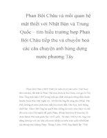 Phan Bội Châu và mối quan hệ mật thiết với Nhật Bản và Trung Quốc – tìm hiểu trường hợp Phan Bội Châu tiếp thu và chuyển hoá các câu chuyện anh hùng dựng nước phương Tây potx