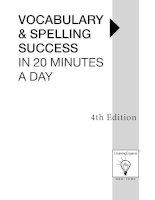 learning express VOCABULARY & SPELLING SUCCESS IN 20 MINUTES A DAY4th Edition phần 1 ppt