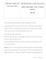 ĐỀ KIỂM TRA 1 TIẾT MÔN: HOÁ HỌC LƠP 10 MÃ ĐỀ 485 TRƯƠNG THPT TH CAO NGUYÊN pdf