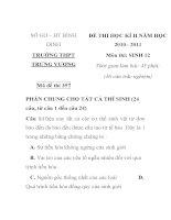 ĐỀ THI HỌC KÌ II MÔN SINH HỌC Mã đề thi 357 NĂM HỌC 2010-2011 SỞ GD – ĐT BÌNH ĐỊNH TRƯỜNG THPT TRƯNG VƯƠNG pptx