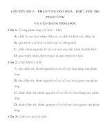 ĐỀ ÔN THI HỌC SINH GIỎI MÔN HÓA HỌC KHỐI 10 CHUYÊN ĐỀ 3: PHẢN ỨNG OXI HOÁ - KHỬ, TỐC ĐỘ PHẢN ỨNG VÀ CÂN BẰNG HOÁ HỌC ppsx