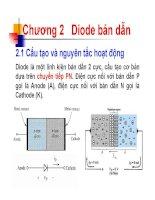 Bài giảng Kỹ thuật điện tử: Chương 2 cấu tạo và nguyên tắc hoạt động của diode bán dẫn  Nguyễn Lý Thiên Trường