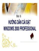 Tổng quan về máy vi tính - Bài 6 Hướng dẫn cài đặt Windows 2000 Professional docx