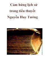Cảm hứng lịch sử trong tiểu thuyết Nguyễn Huy Tưởng_3 pps