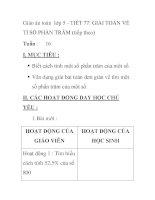 Giáo án toán lớp 5 - TIẾT 77: GIẢI TOÁN VỀ TỈ SỐ PHẦN TRĂM (tiếp theo) T docx