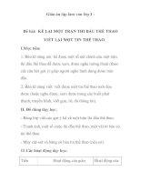 Giáo án tập làm văn lớp 3 - Đề bài: KỂ LẠI MỘT TRẬN THI ĐẤU THỂ THAO VIẾT LẠI MỘT TIN THỂ THAO pptx