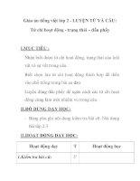 Giáo án tiếng việt lớp 2 - LUYỆN TỪ VÀ CÂU: Từ chỉ hoạt động - trạng thái – dấu phẩy pot
