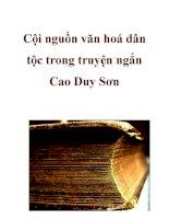 Cội nguồn văn hoá dân tộc trong truyện ngắn Cao Duy Sơn ppt