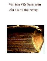Văn hóa Việt Nam: toàn cầu hóa và thị trường _1 doc