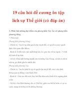 19 câu hỏi đề cương ôn tập lich sự Thế giới (có đáp án)_7 pps