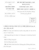 ĐỀ THI THỬ ĐẠI HỌC, CAO ĐẲNG MÔN VẬT LÝ Mã đề thi 357 TRƯỜNG THPT CN VIỆT TRÌ ppt