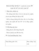 Giáo án tiếng việt lớp 5 - Luyện từ và câu: ÔN TẬP VỀ TỪ VÀ CẤU TẠO TỪ potx