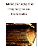 Không gian nghệ thuật trong sáng tác của Franz Kafka _1 doc