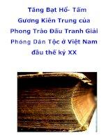 Tăng Bạt Hổ- Tấm Gương Kiên Trung của Phong Trào Đấu Tranh Giải Phóng Dân Tộc ở Việt Nam đầu thế kỷ XX doc