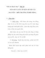 Giáo án địa lý lớp 7 - Bài 10 : DÂN SỐ VÀ SỨC ÉP DÂN SỐ TỚI TÀI NGUYÊN – MÔI TRƯỜNG Ở ĐỚI NÓNG . pot
