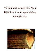 Về tình hình nghiên cứu Phan Bội Châu ở nước ngoài những năm gần đây_1 ppsx