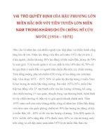 VAI TRÒ QUYẾT ĐỊNH CỦA HẬU PHƯƠNG LỚN MIỀN BẮC ĐỐI VỚI TIỀN TUYẾN LỚN MIỀN NAM TRONG KHÁNG CHIẾN CHỐNG MĨ CỨU NƯỚC (1954 – 1975)_2 ppt