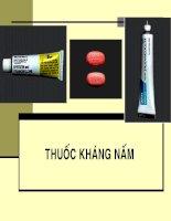 bài giảng thuốc kháng nấm