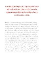 VAI TRÒ QUYẾT ĐỊNH CỦA HẬU PHƯƠNG LỚN MIỀN BẮC ĐỐI VỚI TIỀN TUYẾN LỚN MIỀN NAM TRONG KHÁNG CHIẾN CHỐNG MĨ CỨU NƯỚC (1954 – 1975)_1 potx