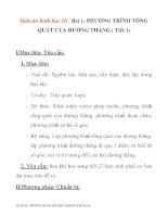 Giáo án hình học 10 :PHƯƠNG TRÌNH TỔNG QUÁT CỦA ĐƯỜNG THẲNG ( Tiết 1) potx