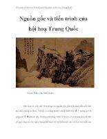 Thư pháp và hội họa Trung Quốc - Nguồn gốc và tiến trình của hội hoạ Trung Quốc ppt